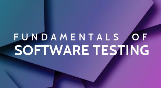 Fundamentals of Software Testing FundamentalsOfSoftwareTesting