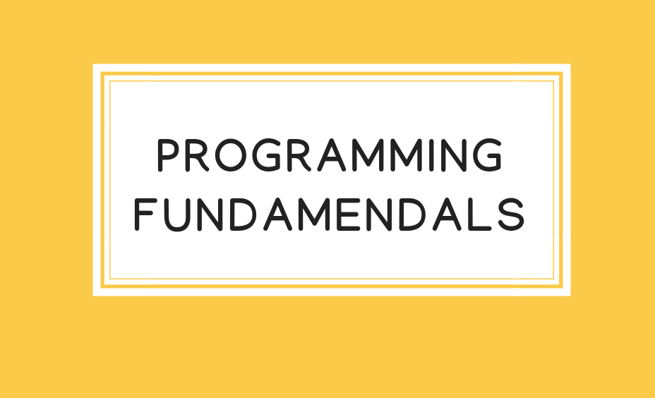 Programming Fundamentals ProgrammingFundamentals